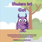 Anders ist Gut: Ein Wunderschones, Undurchsichtiges Kinderbuch Über Rassismus und Vielfalt, das Ihren Kindern Helfen Wird, Gleic Cover Image