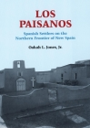 Los Paisanos: Spanish Settlers on the Northern Frontier of New Spain Cover Image