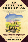 An Italian Education: The Further Adventures of an Expatriate in Verona Cover Image