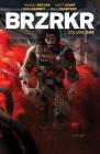 BRZRKR Vol. 1 Cover Image
