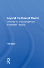Beyond the Rule of Thumb: Methods for Evaluating Public Investment Projects Cover Image