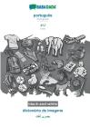 BABADADA black-and-white, português - Urdu (in arabic script), dicionário de imagens - visual dictionary (in arabic script): Portuguese - Urdu (in ara Cover Image