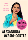 Queens of the Resistance: Alexandria Ocasio-Cortez Cover Image