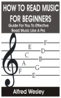How to Read Music for Beginners: Guide for You to Effective Read Music like A Pro Cover Image