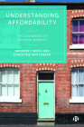 Understanding Affordability: The Economics of Housing Markets Cover Image