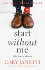 Start Without Me: (I'll Be There in a Minute) Cover Image