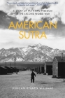 American Sutra: A Story of Faith and Freedom in the Second World War Cover Image