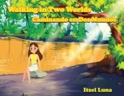 Walking in Two Worlds: Caminando en Dos Mundos Cover Image