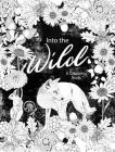 Into the Wild: An Exotic Woodland Coloring Book Cover Image