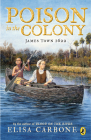 Poison in the Colony: James Town 1622 Cover Image