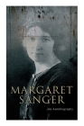Margaret Sanger - An Autobiography: A Fight for a Birth Control Cover Image