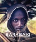 Barabaig: Life, Love and Death on Tanzania's Hanang Plains Cover Image