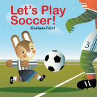 Let's Play Soccer! Cover Image
