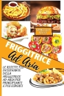 The Complete Air Fryer Cookbook: The Most-Wanted Air Fryer Recipes For Beginners And Advanced User (Italian Version) Cover Image