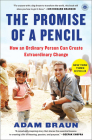The Promise of a Pencil: How an Ordinary Person Can Create Extraordinary Change Cover Image