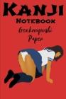 Kanji Notebook Genkouyoushi Paper: Naughty Japanese Schoolgirl Japanese Character Hiragana and Katakana Practice Lettering Composition Notebook Cover Image