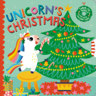 Unicorn's Christmas: Turn the Wheels for Some Holiday Fun! Cover Image