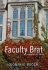 Faculty Brat: A Memoir of Abuse Cover Image
