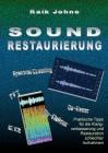 Sound-Restaurierung: Praktische Tipps für die Klangverbesserung und Restauration schlechter Aufnahmen Cover Image