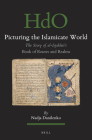 Picturing the Islamicate World: The Story of Al-Iṣṭakhrī's Book of Routes and Realms (Handbook of Oriental Studies: Section 1; The Near and Middle East #146) Cover Image