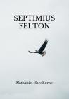 Septimius Felton Cover Image