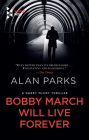 Bobby March Will Live Forever Cover Image