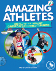 Amazing Athletes: An All-Star Look at Canada's Paralympians Cover Image