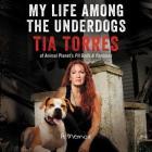 My Life Among the Underdogs Lib/E: A Memoir Cover Image