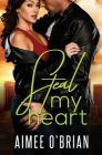 Steal My Heart Cover Image