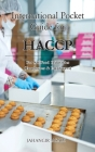 International Pocket Guide for HACCP: For all food industries (Employees and Employers) Cover Image