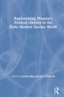 Representing Women's Political Identity in the Early Modern Iberian World Cover Image