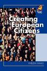 Creating European Citizens (Europe Today) Cover Image