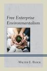 Free Enterprise Environmentalism Cover Image
