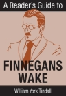 A Reader's Guide to Finnegans Wake (Reader's Guides) Cover Image