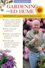 Gardening with Ed Hume: Northwest Gardening Made Easy Cover Image