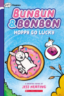 Hoppy Go Lucky: A Graphix Chapters Book (Bunbun & Bonbon #2) Cover Image