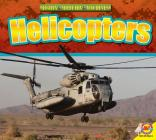 Helicopters (Mighty Military Machines) Cover Image