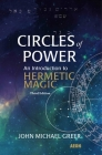Circles of Power: An Introduction to Hermetic Magic Cover Image
