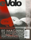 Evolo 04 (Summer 2012): Re-Imagining the Contemporary Museum, Exhibition and Performance Space: Cultural Architecture Ahead of Our Time Cover Image