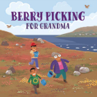 Berry Picking for Grandma: English Edition Cover Image