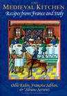 The Medieval Kitchen: Recipes from France and Italy Cover Image
