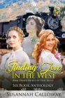 Finding Love in the West: Six Book Anthology Cover Image