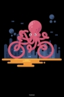 Notebook: Funny Octopus as a Bicycle Journal Kraken Composition Book Giant Squid Gift Cover Image