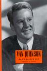 Van Johnson: MGM's Golden Boy (Hollywood Legends) Cover Image
