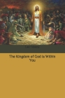 The Kingdom of God Is Within You Cover Image