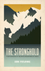 The Stronghold: Four Seasons in the White Mountains of Crete Cover Image