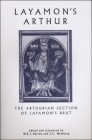 Layamon's Arthur: The Arthurian Section of Layamon's Brut (Exeter Medieval Texts and Studies) Cover Image
