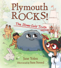 Plymouth Rocks!: The Stone-Cold Truth Cover Image