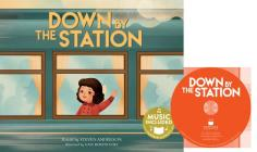 Down by the Station (Sing-Along Songs) Cover Image