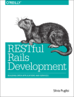 Restful Rails Development: Building Open Applications and Services Cover Image
